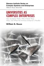 Universities as Complex Enterprises ebook by William B. Rouse