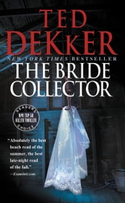 The Bride Collector ebook by Ted Dekker