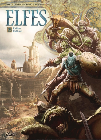 Elfes T26 - Raïten Kalhaal eBook by Nicolas Jarry,Giovanni Lorusso