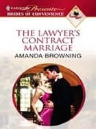 The Lawyer's Contract Marriage ebook by Amanda Browning