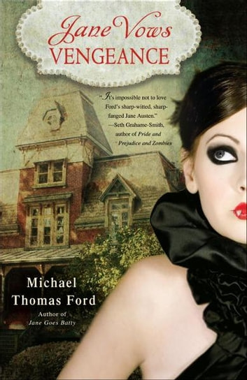 Jane Vows Vengeance - A Novel ebook by Michael Thomas Ford