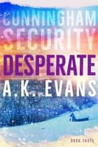Desperate ebook by A.K. Evans