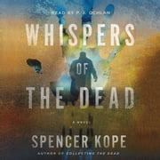 Whispers of the Dead - A Special Tracking Unit Novel audiobook by Spencer Kope