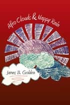 Afro Clouds & Nappy Rain ebook by James B. Golden