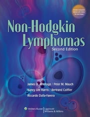 Non-Hodgkin Lymphomas ebook by James O. Armitage,Peter M. Mauch,Nancy Lee Harris,Bertrand Coiffier,Riccardo Dalla-Favera