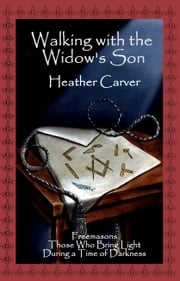 Walking with the Widow's Son ebook by Heather Carver