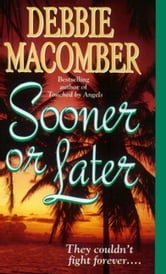 Sooner or Later ebook by Debbie Macomber