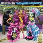 Monster High: Voltageous Adventure! ebook by Gina Gold