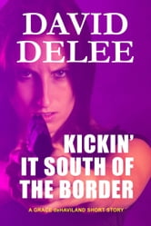 Kickin' It South of the Border ebook by David DeLee
