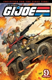 G.I. Joe: Classics Vol. 9 ebook by Larry Hama, Tony Salmons, Mark Bright, Geof Isherwood, Herb Trimpe