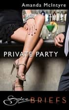 Private Party ebook by Amanda McIntyre