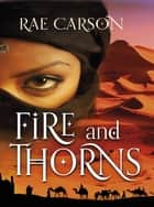 Fire and Thorns ebook by Rae Carson