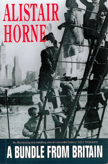 A Bundle From Britain ebook by Alistair Horne