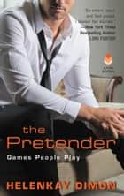 The Pretender - Games People Play ebook by HelenKay Dimon