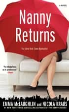 Nanny Returns ebook by Emma McLaughlin,Nicola Kraus