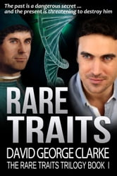 Rare Traits (The Rare Traits Trilogy Book I) ebook by David George Clarke