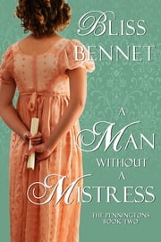A Man without a Mistress ebook by Bliss Bennet