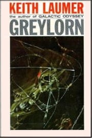 Greylorn ebook by John Keith Laumer