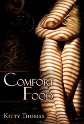 Comfort Food ebook by Kitty Thomas