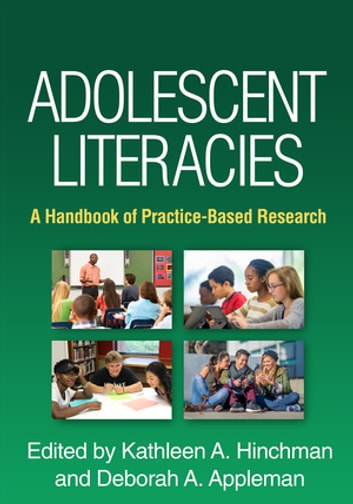 Adolescent Literacies - A Handbook of Practice-Based Research ebook by