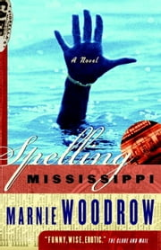 Spelling Mississippi ebook by Marnie Woodrow