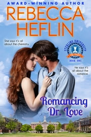 Romancing Dr. Love ebook by Rebecca Heflin