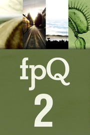 FPQ 2 ebook by Found Press,Don McLellan, Jack Bootle, Julie Dupuis, Meghan Rose Allen