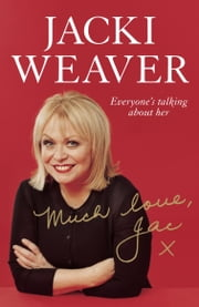 Much Love, Jac ebook by Jacki Weaver