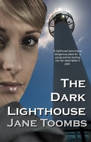 The Dark Lighthouse ebook by Jane Toombs