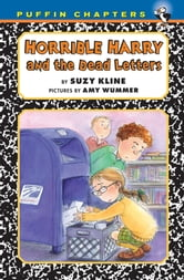 Horrible Harry and the Dead Letters ebook by Suzy Kline
