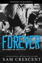 ... and Forever ebook by Sam Crescent