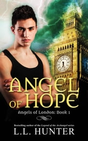 Angel of Hope ebook by L.L Hunter