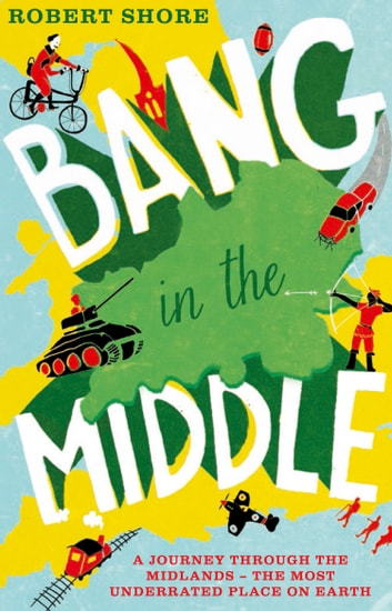 Bang in the Middle ebook by Robert Shore