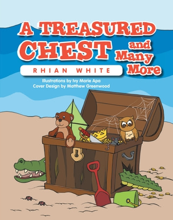 A Treasured Chest and Many More ebook by Rhian White