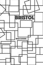 Bristol - Voices From Our Future ebook by Nick Goode