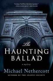 The Haunting Ballad - A Mystery ebook by Michael Nethercott