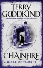 Chainfire ebook by Terry Goodkind