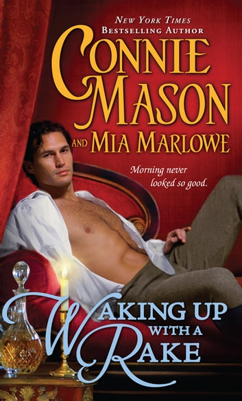 Waking Up with a Rake ebook by Mia Marlowe,Connie Mason