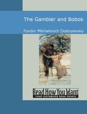 The Gambler And Bobok ebook by Fyodor Dostoyevsky