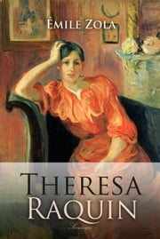 Theresa Raquin ebook by Emile Zola