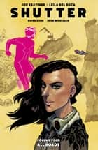SHUTTER VOL. 4 All Roads ebook by Joe Keatinge, Leila Del Duca