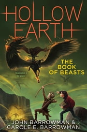 The Book of Beasts ebook by John Barrowman,Carole E. Barrowman