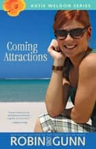 Coming Attractions ebook by Robin Jones Gunn