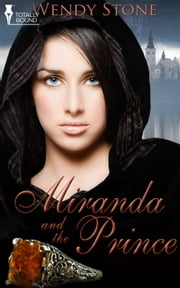 Miranda and the Prince ebook by Wendy Stone