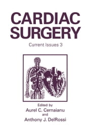 Cardiac Surgery - Current Issues 3 ebook by