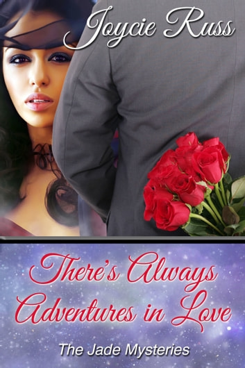 There's Always Adventures in Love ebook by Joycie Russ
