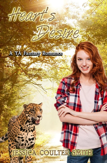 Heart's Desire (A YA Fantasy Romance) ebook by Jessica Coulter Smith