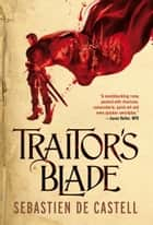 Traitor's Blade eBook by Sebastien de Castell