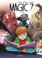 Magic 7 - Tome 4 - Vérités ebook by Kid Toussaint, La Barbera Rosa, Giuseppe Quattrocchi