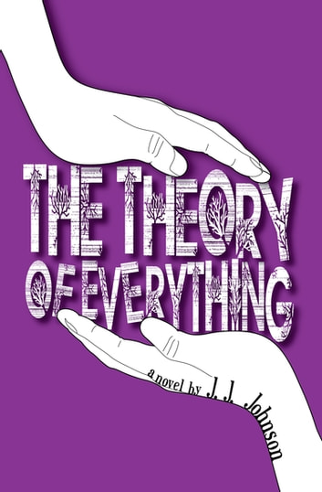 The Theory of Everything ebook by J. J. Johnson